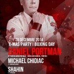 Daniel Portman – Michael Chidiac – Shahin @ Circus | X-mas Party | Boxing Day | Fri. Dec. 26, 2014