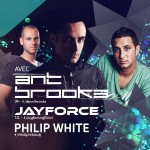 Ant Brooks – Jayforce – Philip White @ Circus – Sam. 7 mars 2015