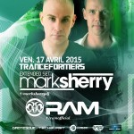 Mark Sherry Extended Set & Ram – Tranceformers – Ven. 17 avril 2015