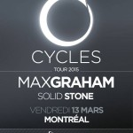 Max Graham Extended Set & Solid Stone @ Circus – Cycles Tour 2015 – Ven. 13 mars