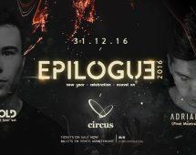 Ben Gold & Adrian Hour : Epilogue 2016 – Dec 31st 2016